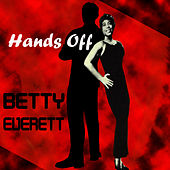 Hands Off by Betty Everett