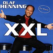 Play & Download XXL - Die Maxis by Olaf Henning | Napster