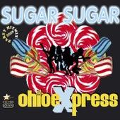 Play & Download Sugar Sugar by Ohio Express | Napster