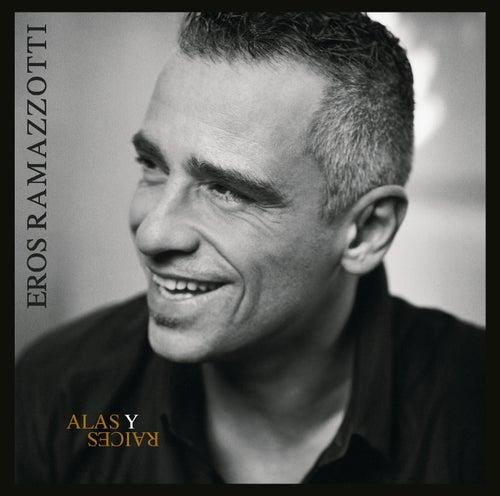 Alas Y Raices von Eros Ramazzotti