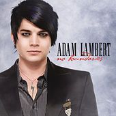 Play & Download No Boundaries by Adam Lambert | Napster