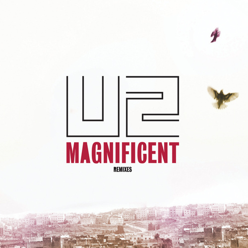 Play & Download Magnificent by U2 | Napster