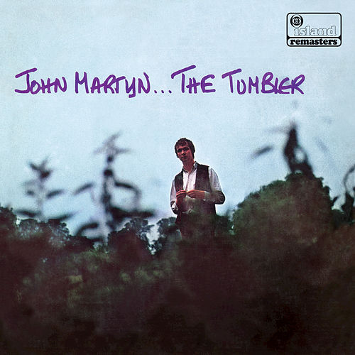 Play & Download The Tumbler by John Martyn | Napster