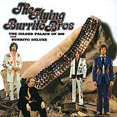 Play & Download The Gilded Palace Of Sin and Burrito Deluxe by The Flying Burrito Brothers | Napster