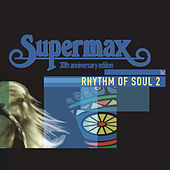 Play & Download Rhythm Of Soul by Supermax | Napster