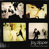 Play & Download The Stereo And God (mini album) by Joy Zipper | Napster
