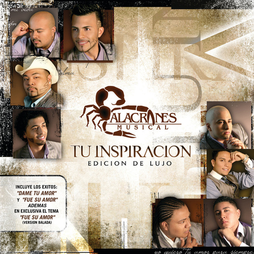 Play & Download Tu Inspiracion by Alacranes Musical | Napster