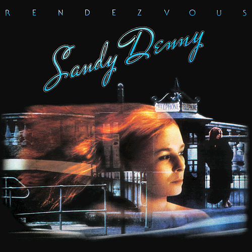 Play & Download Rendevous (Remastered) by Sandy Denny | Napster