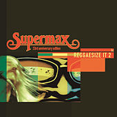 Play & Download Reggaesize It by Supermax | Napster