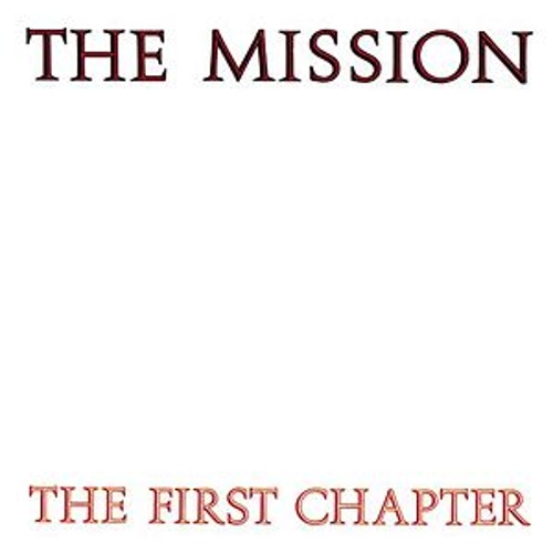 Play & Download The First Chapter by The Mission U.K. | Napster