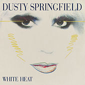 White Heat by Dusty Springfield