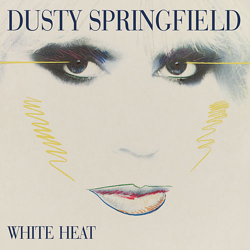 Play & Download White Heat by Dusty Springfield | Napster