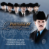 Play & Download Quiereme Mas by Patrulla 81 | Napster