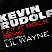 Play & Download Let It Rock by Kevin Rudolf | Napster