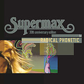 Play & Download Radical Phonetic by Supermax | Napster