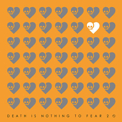 Play & Download Death Is Nothing To Fear 2 by Various Artists | Napster