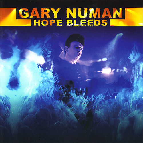 Hope Bleeds by Gary Numan