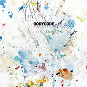 Play & Download What Did You Say by Bodycode | Napster