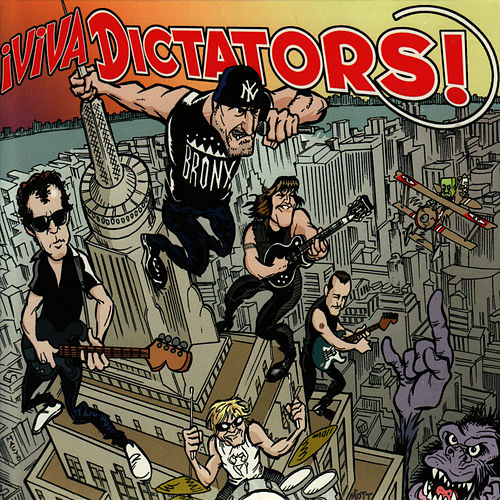 Play & Download Viva Dictators by The Dictators | Napster