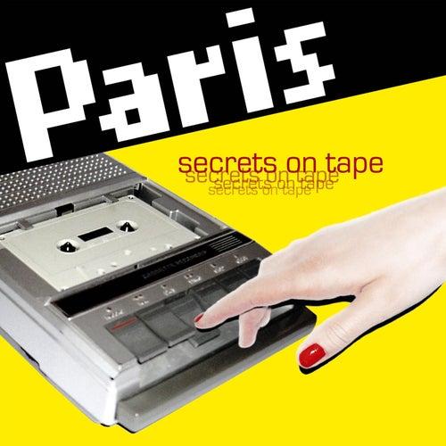 Secrets On Tape by Paris