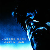 Play & Download Jagged Edge by Gary Numan | Napster