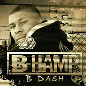B Dash by B-Hamp