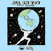 All on You (feat. Kwame) by Korky Buchek