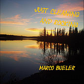 Just Cleaning and Rocking by Marco Bueler