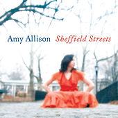 Play & Download Sheffield Streets by Amy Allison | Napster