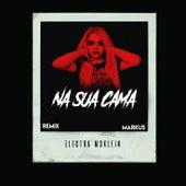 Na Sua Cama (Markus Remix) by Electra McKlein