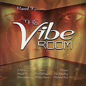 Play & Download Kloud 9 Presents: The Vibe Room by Various Artists | Napster