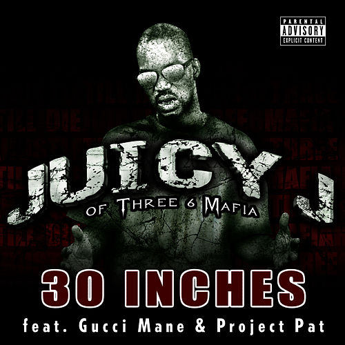 Play & Download 30 Inches by Juicy J | Napster