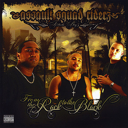 Play & Download From the Rock 2 the Block by Assault Squad Riderz | Napster