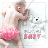 Bedtime Baby – Calm Melodies for Baby, Naptime, Soothing Cradle Songs, New Age Music for Kids, Pure Sleep by Rockabye Lullaby