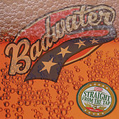 Play & Download Straight From the Tap by Badwater | Napster