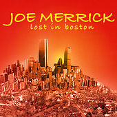 Lost in Boston by Joe Merrick