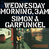 Wednesday Morning, 3 A.M. by Simon & Garfunkel