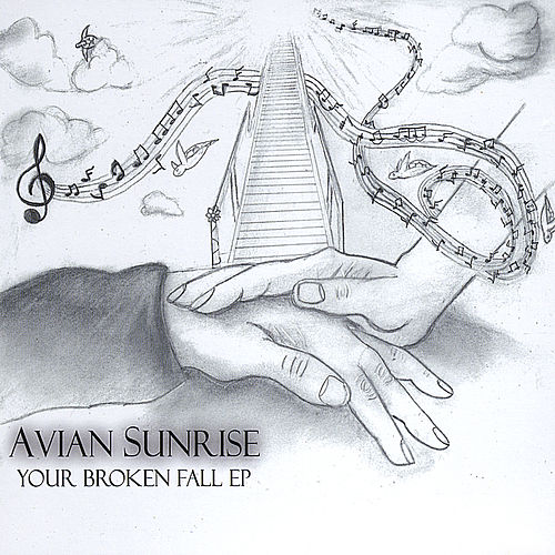 Play & Download Your Broken Fall Ep by Avian Sunrise | Napster