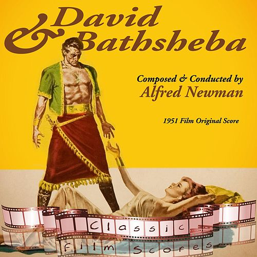 David And Bathsheba (1951 Film Original Score) by Alfred Newman