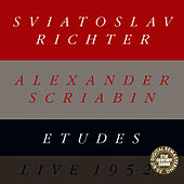 Play & Download Alexander Scriabin: Etudes (Live) by Sviatoslav Richter | Napster