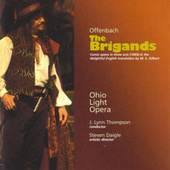 Play & Download The Brigands by Chorus Cast | Napster