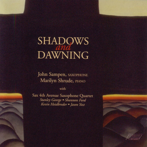 Play & Download Shadows and Dawning by John Sampen | Napster