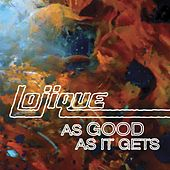 As Good As It Gets (maxi-single) by Lojique