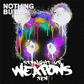 Nothing But... Straight Up Weapons, Vol. 10 - EP by Various Artists