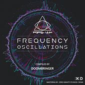 Frequency Oscillation Compiled By DoomBringer - EP by Various Artists