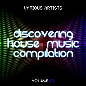 Discovering House Music Compilation, Vol. 3 - EP by Various Artists
