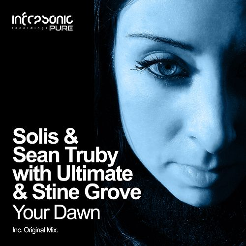Your Dawn (with Ultimate & Stine Grove) by Solis