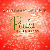 Christmastime by Paula Atherton