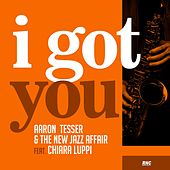 I Got You by Aaron Tesser