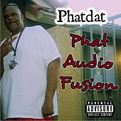 Phat Audio Fusion by Phatdat